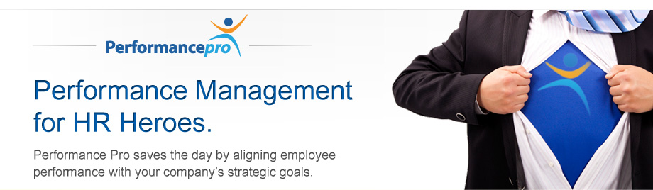 HR Performance Solutions Performance Pro - dedicated Web based software dedicated to aligning employee performance with your company's strategic goals.